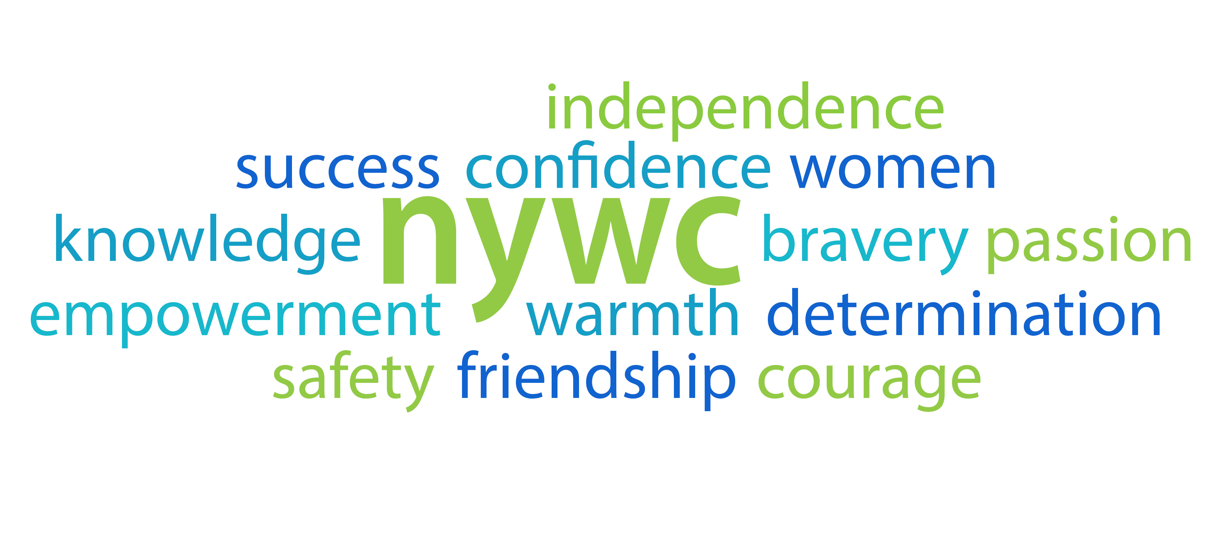 nywc: independence success confidence women knowledge bravery passion empowerment warmth determination safety friendship courage